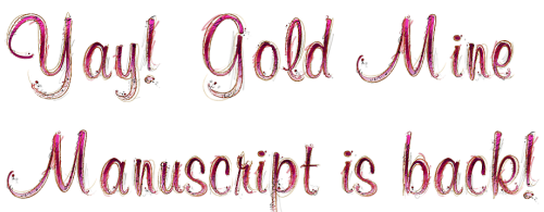 Yay!__Gold_Mine_Manuscript_is_back!